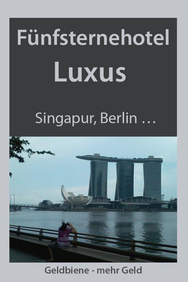 Hotel mit 5 Sternen: zum Beispiel das Marina Bay Sands Singapur